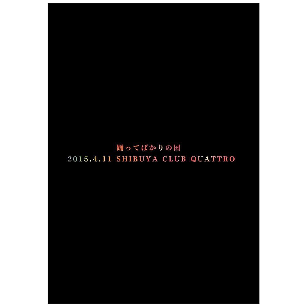 2015.4.11 SHIBUYA CLUB QUATTRO<数量限定盤>